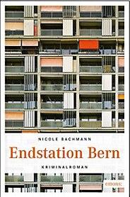 Endstation Bern Buch jetzt bei Weltbild.ch online bestellen